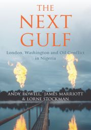 The Next Gulf War - London, Washington and Oil Conflict in Nigeria