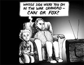 Whose side were you on in the war, Grandad - CNN or FOX?