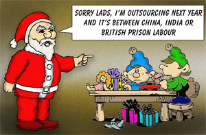 Father Xmas threatens his elves with outsourcing