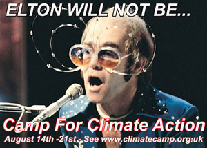 Elton will not be... camp for climate action