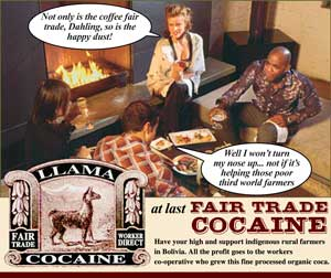 at last - Fair Trade Cocaine