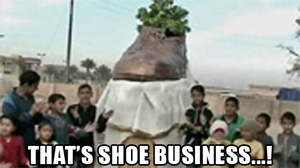 That's Shoe Business...!