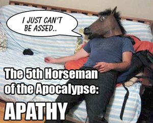 The 5th Horseman Of The Apocalypse - Apathy