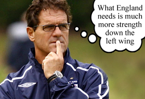 Fabio Capello wonders why England always has trouble fielding a strong left winger