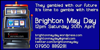 Brighton May Day Protests - 12pm, Saturday 30th April