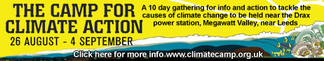 Camp For Climate Action - Aug 26 - Sept 4 - 10 day gathering of info and action to tackle the causes of climate change